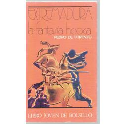 Extremadura, la fantasía heroica - Imagen 1