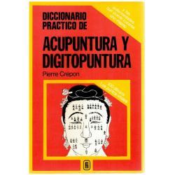 Acupuntura y digitopuntura. Diccionario práctico - Imagen 1